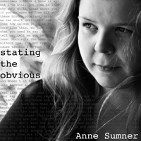 Anne Sumner: Stating the Obivious
